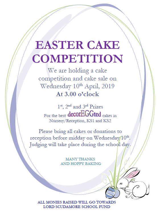Easter Cake Competition - Lord Scudamore Academy